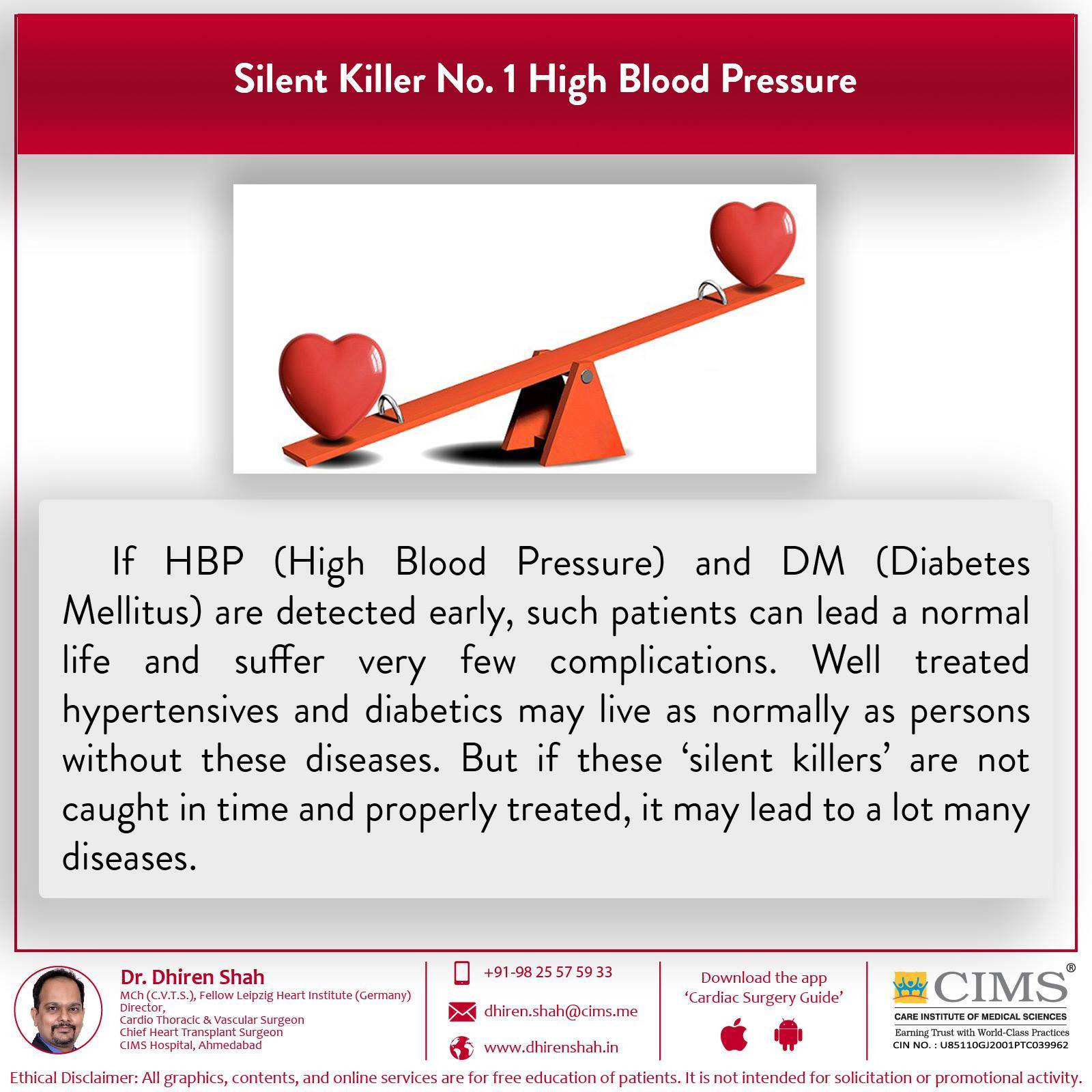 Silent killer No.1 high blood pressure.
