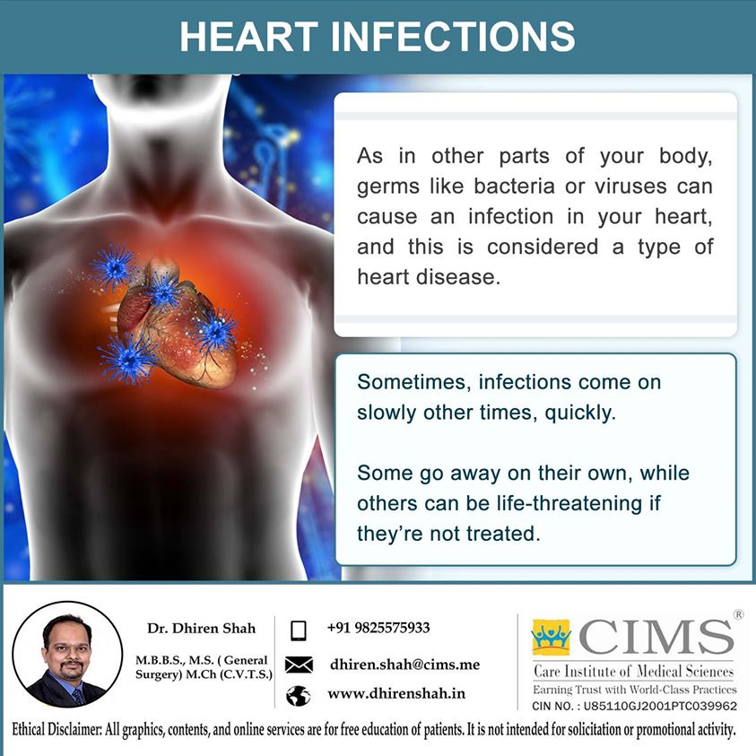HEART INFECTIONS.