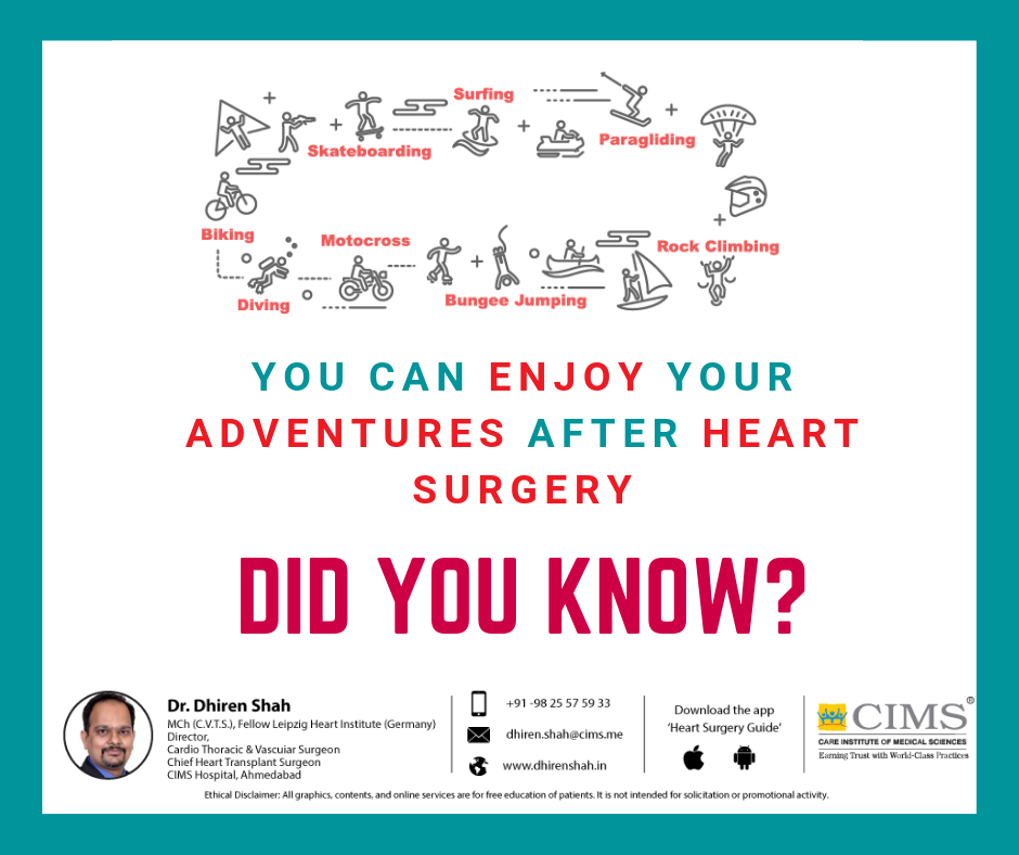 Did you know that a heart surgery patient can also enjoy adventures?